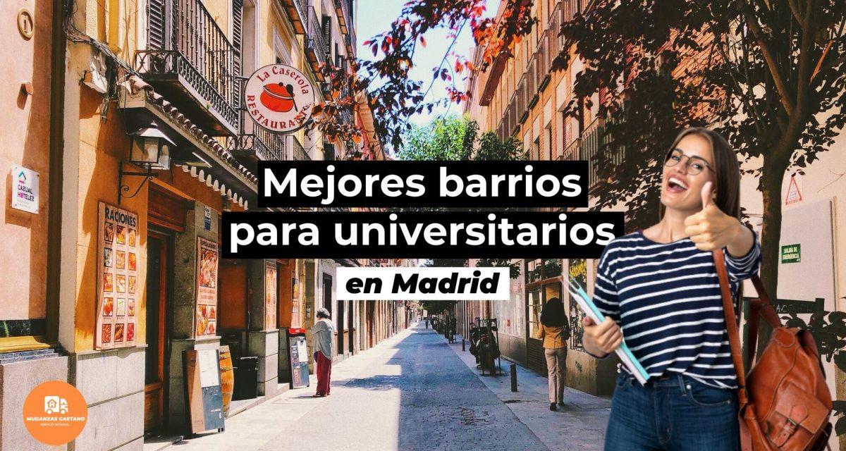 Mejores barrios para universitarios en Madrid
